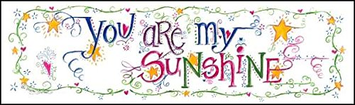 "LPG Greetings "" You are My Sunshine "" Plaques, 5.5 by 17-Inch"