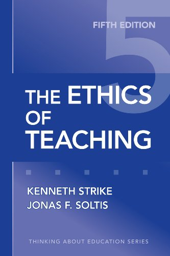 The Ethics of Teaching, Fifth Edition (Thinking About...