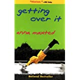 Getting Over It ~ Anna Maxted