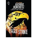 Eagle Strike Graphic Novel (1406318779) by Horowitz, Anthony