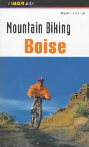 Mountain Biking Boise (Regional Mountain Biking Series)