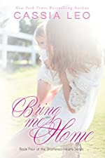 Bring Me Home (Shattered Hearts Book 3)