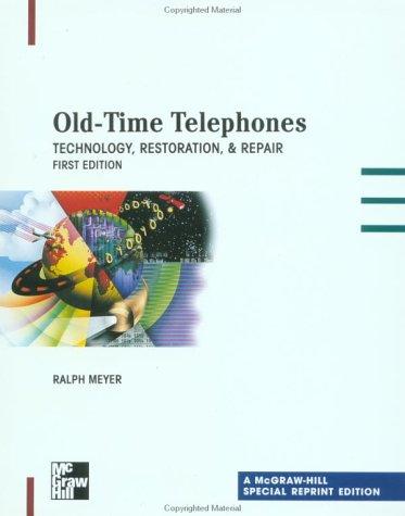 Old Time Telephones : Restoration & Repair