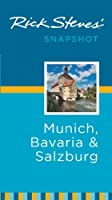 Rick Steves' Snapshot Munich, Bavaria and Salzburg by Avalon Travel Publishing