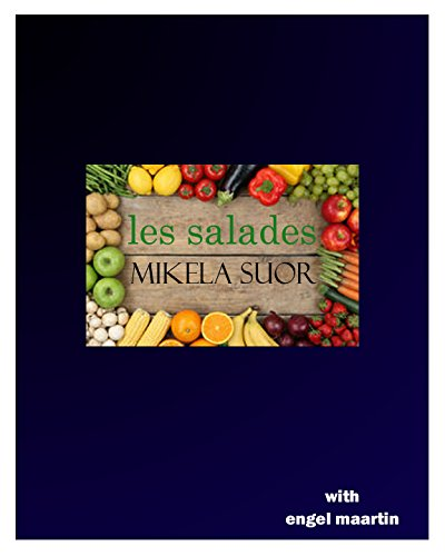 Les Salades (French Edition) by Mikela Suor