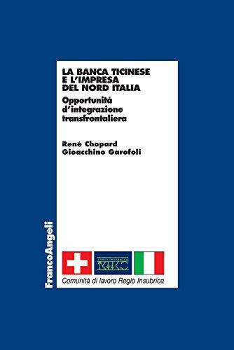 la-banca-ticinese-e-limpresa-del-nord-italia-opportunita-dintegrazione-transfrontaliera-italian-edit