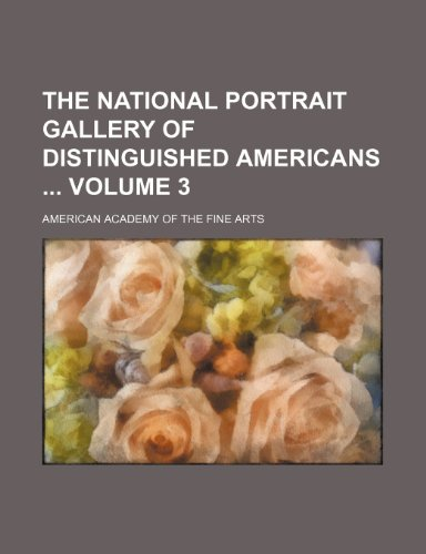 The national portrait gallery of distinguished Americans  Volume 3