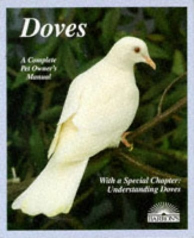Doves (A Complete Pet Owner's Manual) (A Complete Pet Owners Manual compare prices)