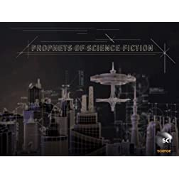 Prophets of Science Fiction Season 1