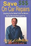 img - for Save $$$ On Car Repairs book / textbook / text book