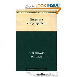 Besonnte Vergangenheit (German Edition) Carl Ludwig Schleich