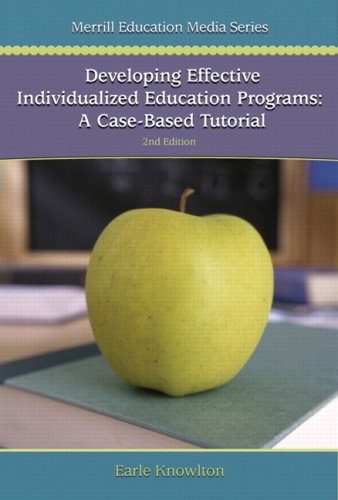 Developing Effective Individualized Education Programs: A...