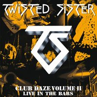 TWISTED SISTER - CLUB DAZE VOLUME II (VINYL 2-LP) IMPORT 2012 (WHITE VINYL)
