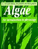Algae: An Introduction to Phycology (0521304199) by Christiaan van den Hoek
