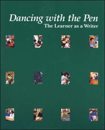 Dancing With the Pen: The Learner As a Writer, New Zealand Staff Ministry Of Education