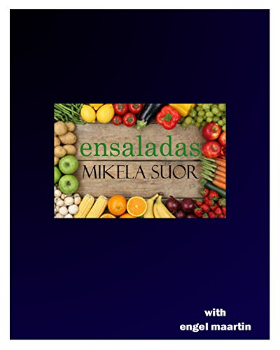 Ensaladas (Spanish Edition) by Mikela Suor