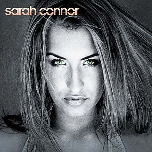 Sarah Connor - Sarah Connor (U.S.-Version) - Zortam Music