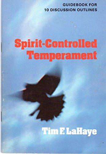 Spirit-controlled temperament by tim lahaye