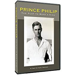 Prince Philip: The Plot to Make a King DVD