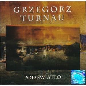 Grzegorz Turnau - 癮 - 时光忽快忽慢,我们边笑边哭!