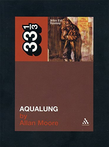 Jethro Tull's Aqualung (33 1/3)