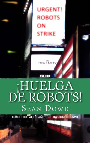 Portada del libro Huelga de robots de Sean Dowd