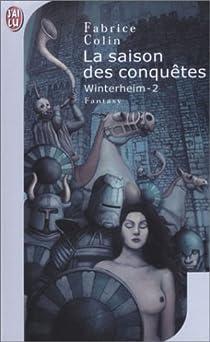 Winterheim, tome 2 : La Saison des conquêtes par Colin
