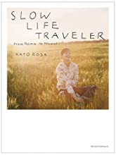 SLOW LIFE TRAVELLER from Roma to Napoli スローライフトラベラー 加藤ローサ in 南イタリア