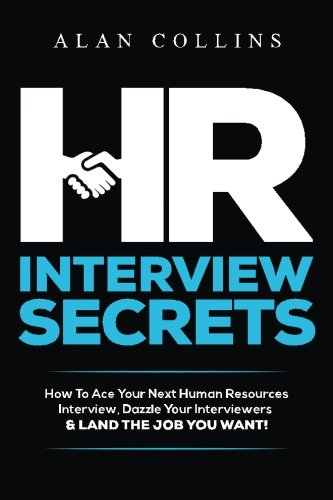 hr-interview-secrets-how-to-ace-your-next-human-resources-interview-dazzle-your-interviewers-land-th