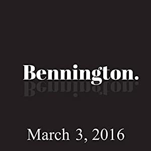 Bennington, March 3, 2016 Radio/TV Program