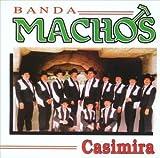 echange, troc Banda Machos - Casimira