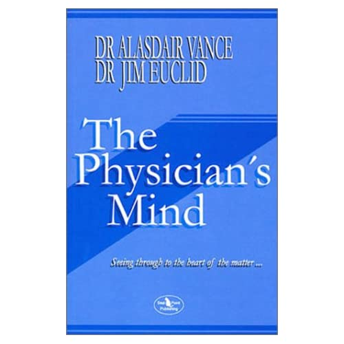 The Physician's Mind Alasdair Vance and Jim Euclid
