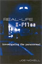 Real-Life X-Files: Investigating the Paranormal