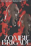 echange, troc Zombie Brigade [Import USA Zone 1]