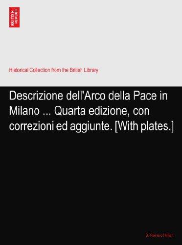 descrizione-dellarco-della-pace-in-milano-quarta-edizione-con-correzioni-ed-aggiunte-with-plates
