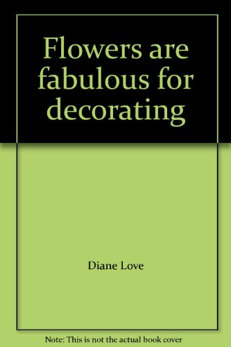 Flowers are fabulous for decorating PDF