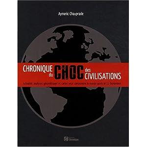 Chronique du choc des civilisations