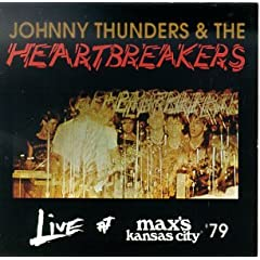 Live at Max's Kansas City '79 - Johnny Thunders & the Heartbreakers