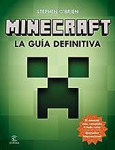 Minecraft. La guía definitiva