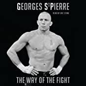 Way of the Fight | [Georges St. Pierre]