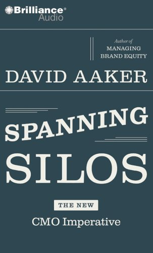 Spanning Silos: David Aaker, Phil Gigante: 9781423375869: Amazon.com: Books