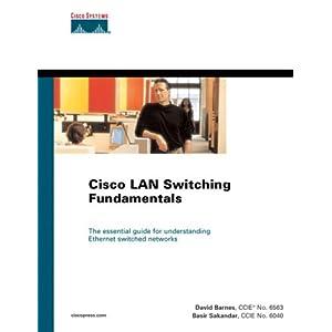 Cisco Switching Fundamentals (Cisco Press Fundamentals Series)