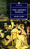 Aspern Papers (Everyman's Library) (0460874926) by Henry James