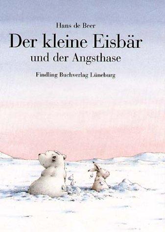 Der kleine Eisbär und der Angsthase. Sonderausgabe