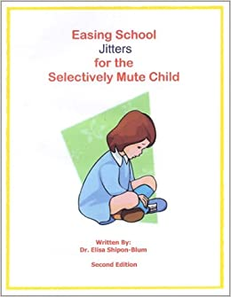 how to help a selectively mute child in the classroom
