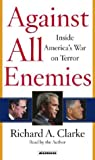 Against All Enemies: Inside America