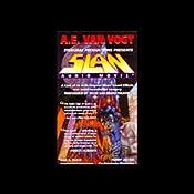 Slan (Dramatized) | [A. E. van Vogt]