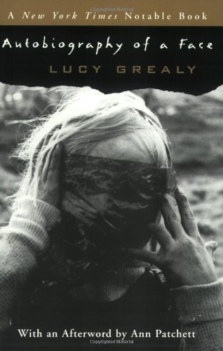 Autobiography of a Face: Lucy Grealy, Ann Patchett: 9780060569662: Amazon.com: Books