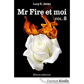 Mr Fire et moi - volume 8