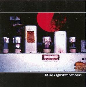 Big Sky - Light Hum Serenade - Zortam Music